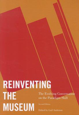 Reinventing the Museum By Anderson, Gail