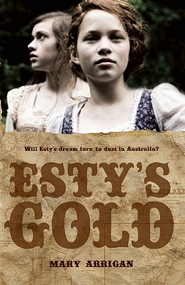 Esty's Gold By Arrigan, Mary